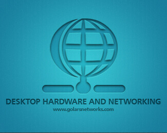 Desktop Hardware & Networking